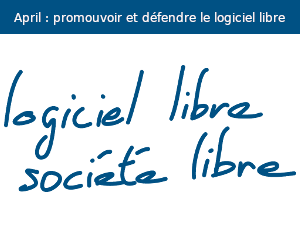 banniere april logiciel libre societe libre